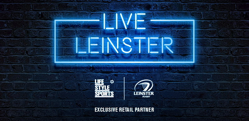 Life Style Sports Now EXCLUSIVE Leinster Rugby Retail Partner!